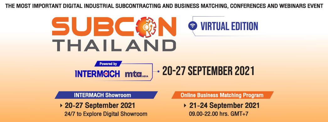 SUBCON Thailand Virtual Edition Powered By INTERMACH & MTA Asia